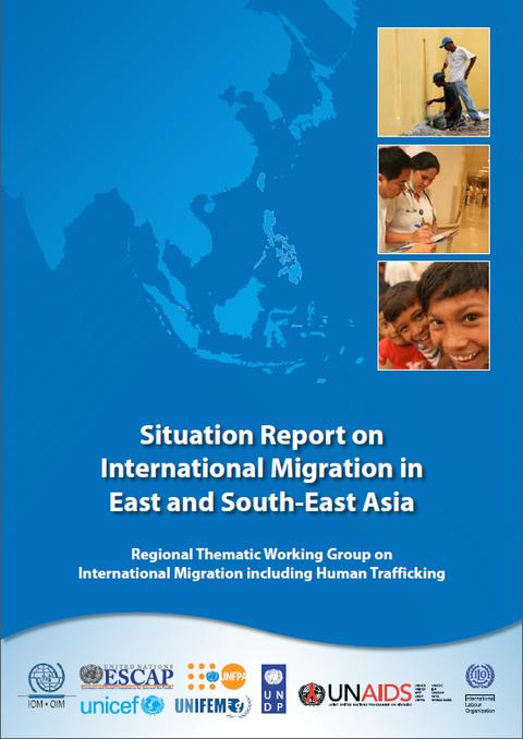 Situation Report On International Migration In East And SouthEast